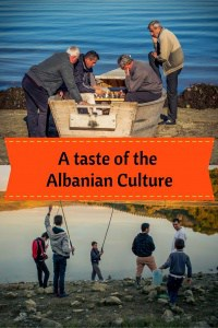 A taste of the Albanian Culture - Journal of Nomads
