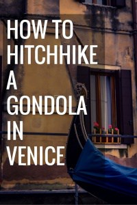 How to Hitchhike a Gondola in Venice - Journal of Nomads