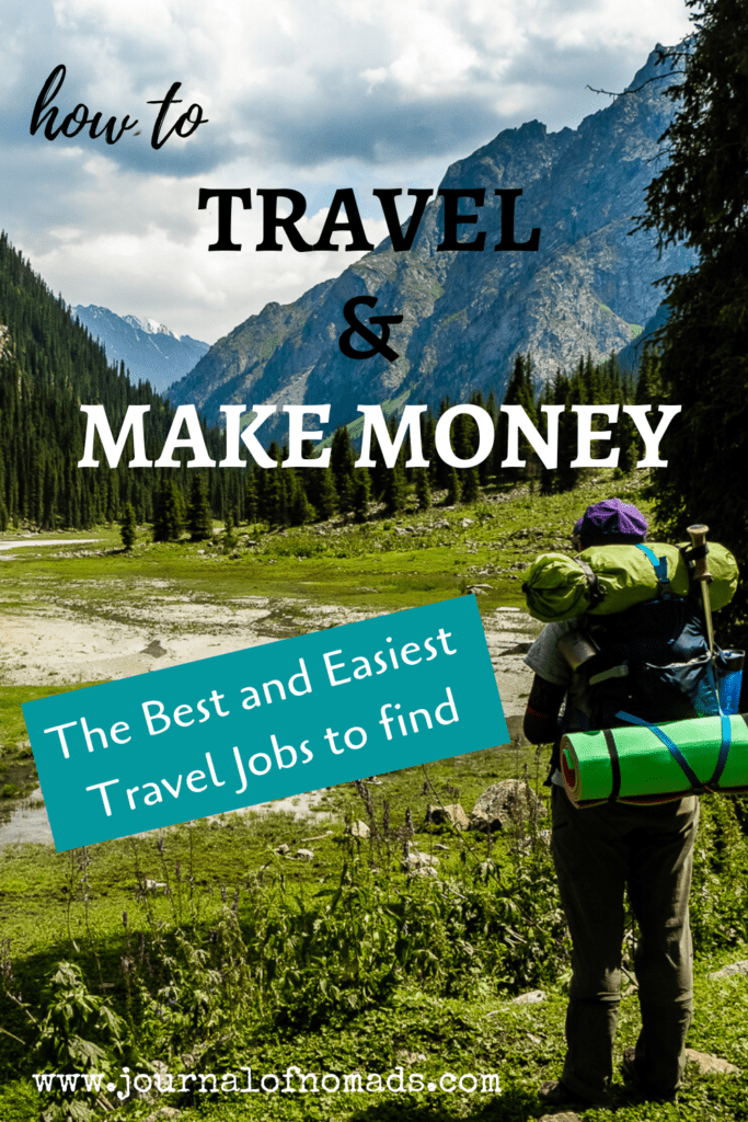 How to make money while traveling - The Best Travel Jobs - Journal of Nomads