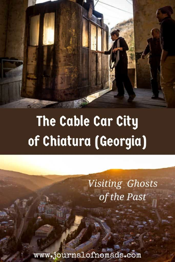 Visiting ghosts of the past in Chiatura - The Cable Car City of Georgia - Journal of Nomads
