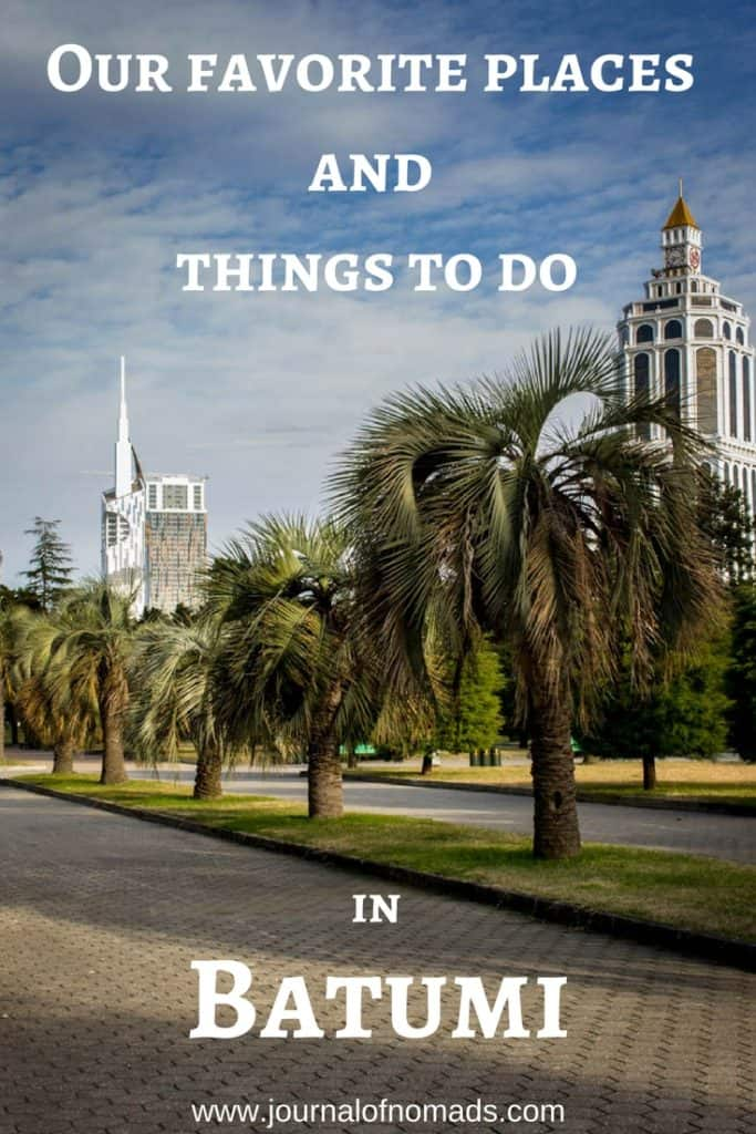 Our guide to Batumi, the jewel of the Black Sea in Georgia. We lived here for three months and made a list of our favorite places and things to do! - Journal of Nomads