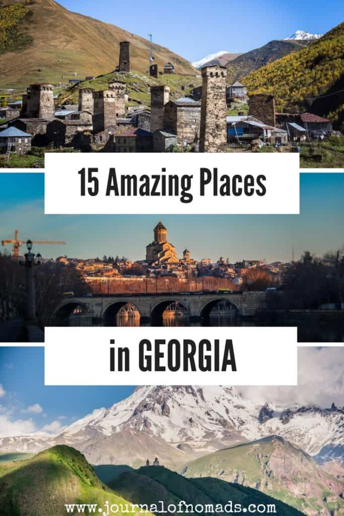 Georgia Travel -Where to go in Georgia (country) - The best places to visit in Georgia (Europe) - top attractions in Georgia - Journal of Nomads