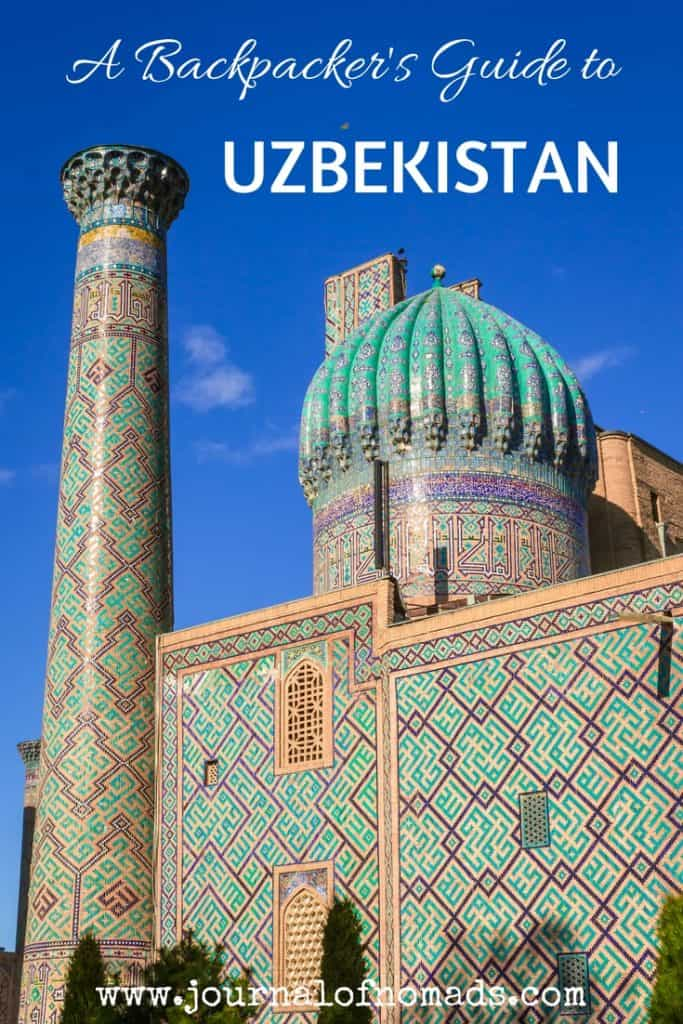 Backpacking to Uzbekistan - Everything you need to know - Journal of Nomads