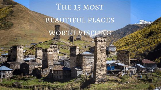 Places worth visiting in Georgia - Journal of Nomads