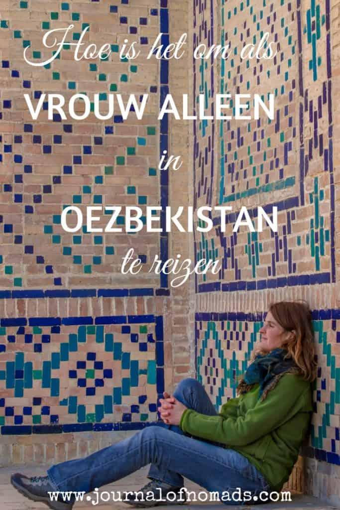 Vrouw alleen reizen in Oezbekistan - Journal of Nomads