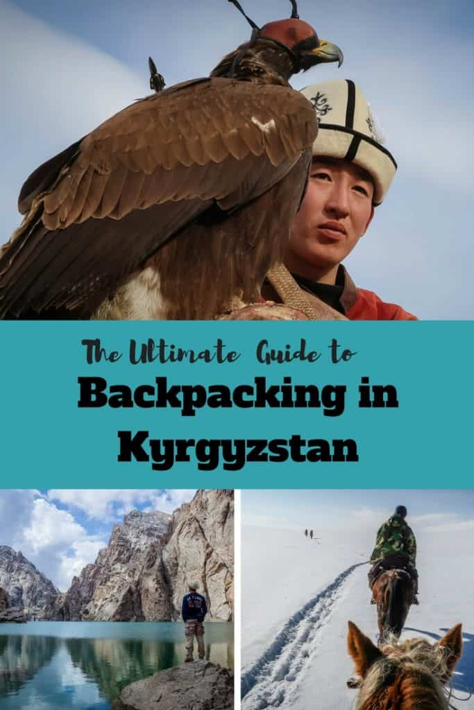 The Ultimate Travel Guide to Backpacking in Kyrgyzstan - Journal of Nomads