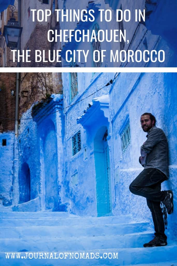 Top things to see and do in Chefchaouen, the Blue city of Morocco. City guide to Chefchaouen. What to do in Chefchaouen. Where to stay in Chefchaouen. How to get to and leave from Chefchaouen. Journal of Nomads