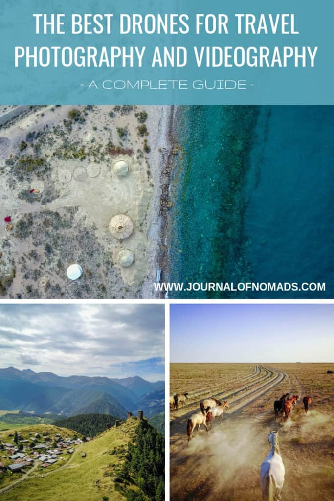 What are the best drones for travel photography and videography - A Comprehensive Guide - Journal of Nomads