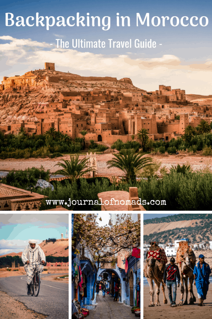 The Ultimate Travel Guide to Backpacking in Morocco - Everything you need to know about traveling independently in Morocco - Journal of Nomads