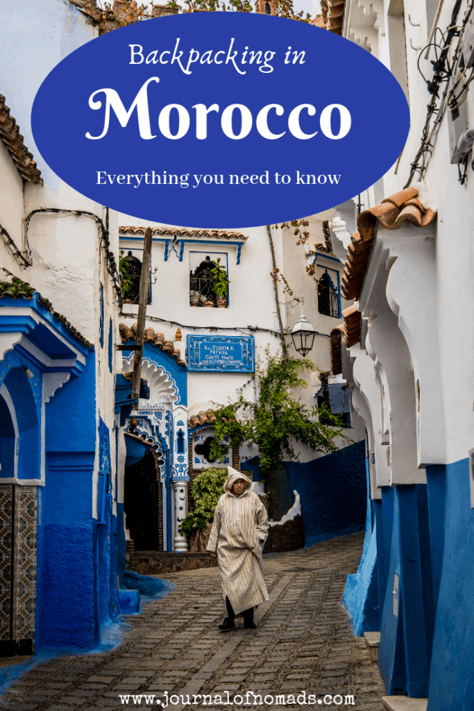 The Ultimate Travel Guide to Backpacking in Morocco - Everything you need to know about traveling in Morocco - Journal of Nomads