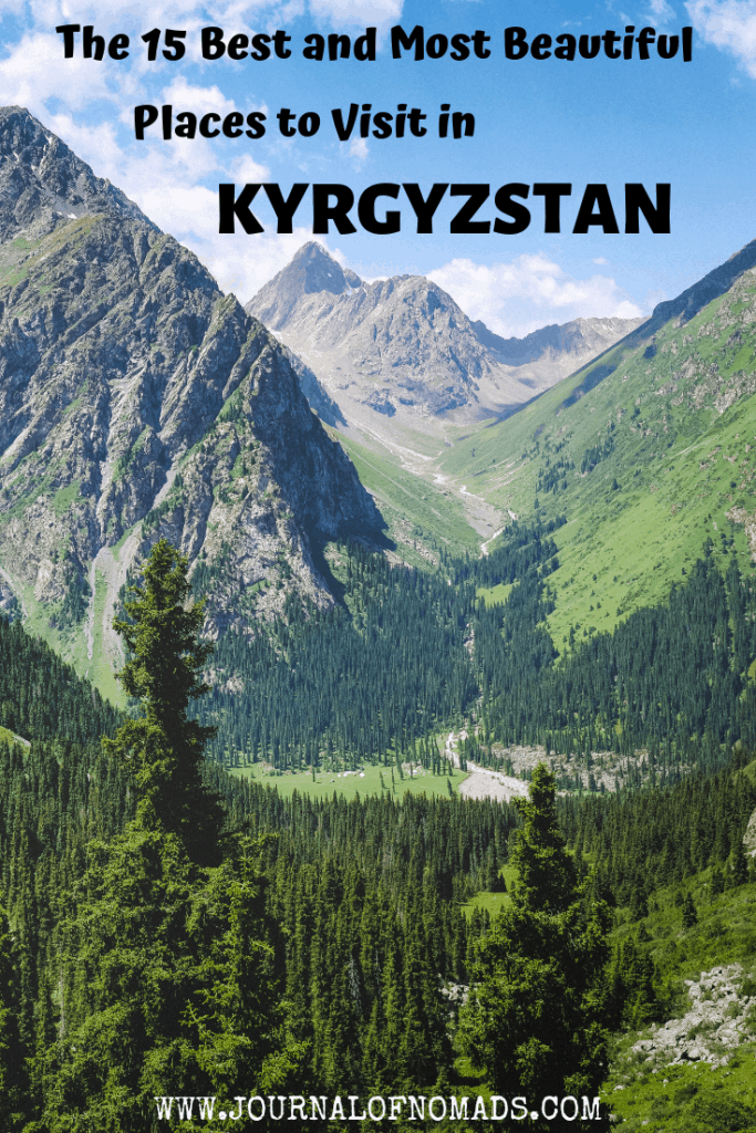 Kyrgyzstan Travel - Where to go in Kyrgyzstan - The best and most beautiful places to visit in Kyrgyzstan - Journal of Nomads