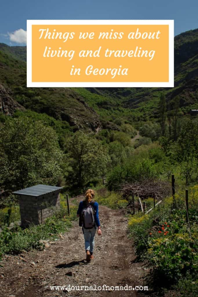 Things we miss about living and traveling in Georgia (the country) - Backpacking in Georgia - Georgia Travel - Caucasus - Journal of Nomads