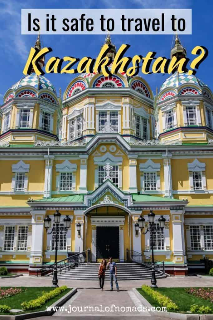 Is it safe to travel to Kazakhstan - Kazakhstan safety - Kazakhstan - journal of nomads