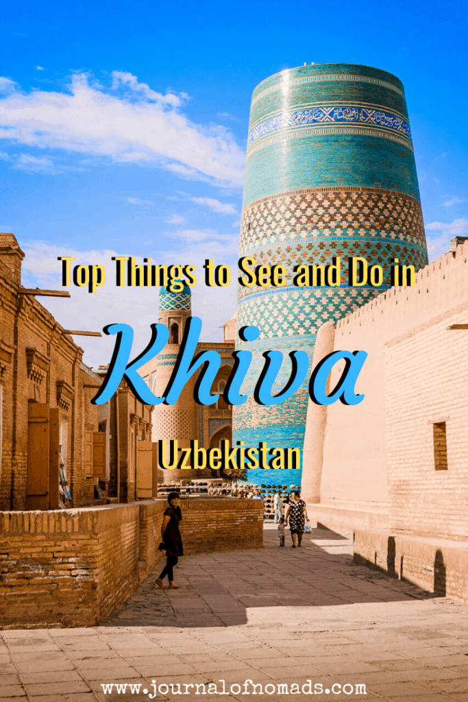 What to do in Khiva - the open air museum of Uzbekistan
