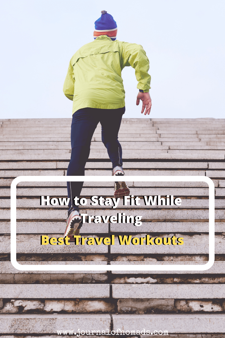 Best Fitness Travel Workout - Four Tips to Stay Fit while Traveling