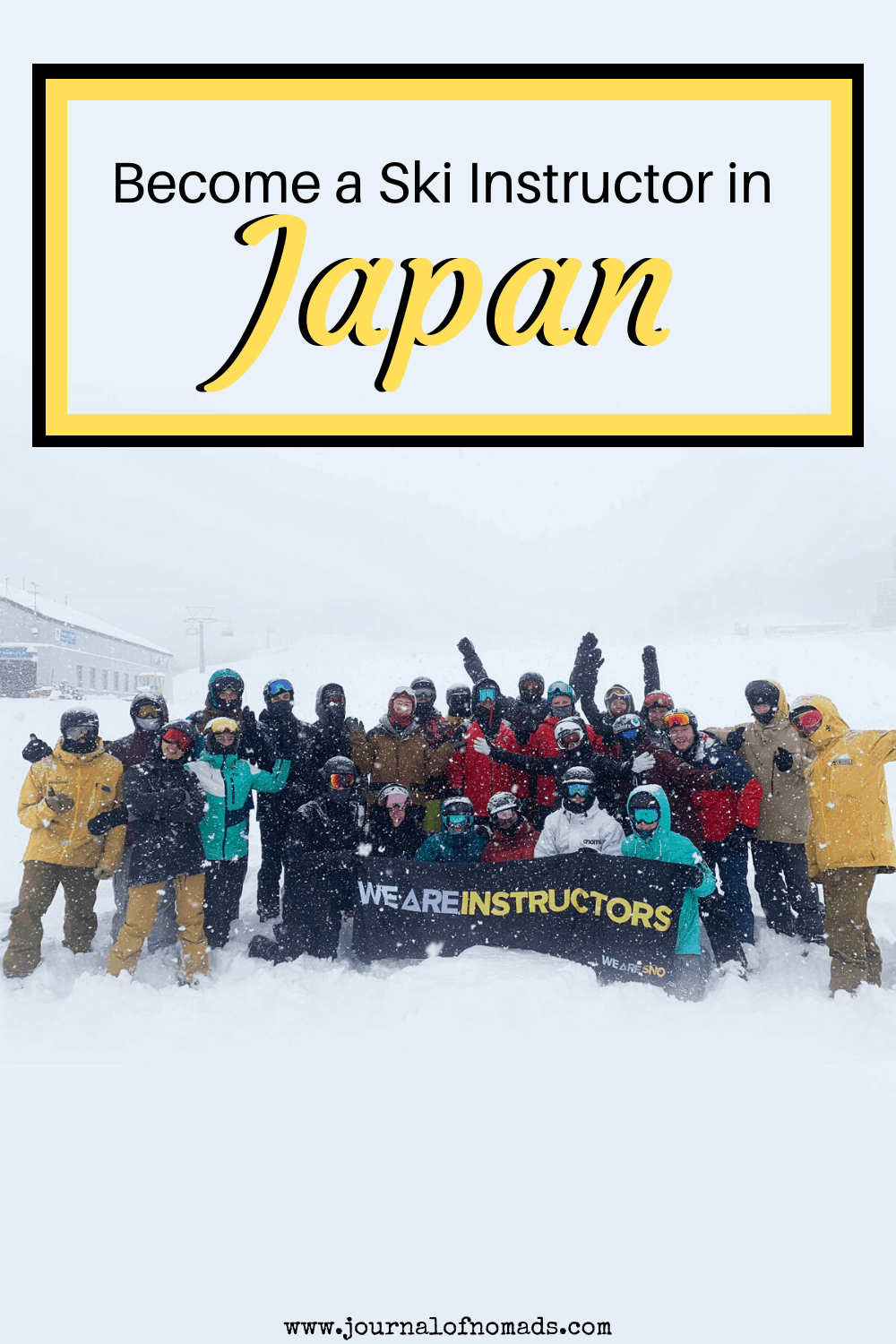 A New Way to Travel Becoming a Ski Instructor in Japan