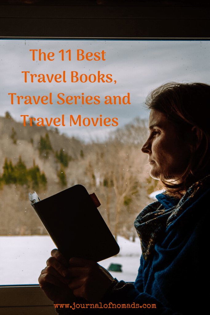 Travel from Home - Best Travel Books, Travel Series and Travel Movies - Journal of Nomads