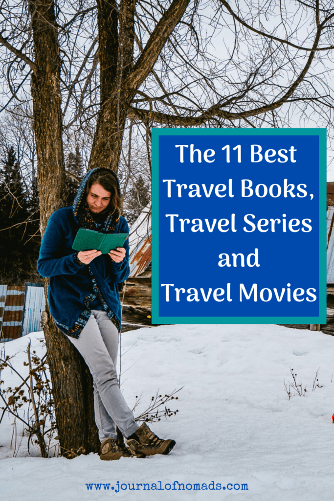 The 11 Best Travel Books, Travel Series and Travel Movies to travel from Home - Journal of Nomads